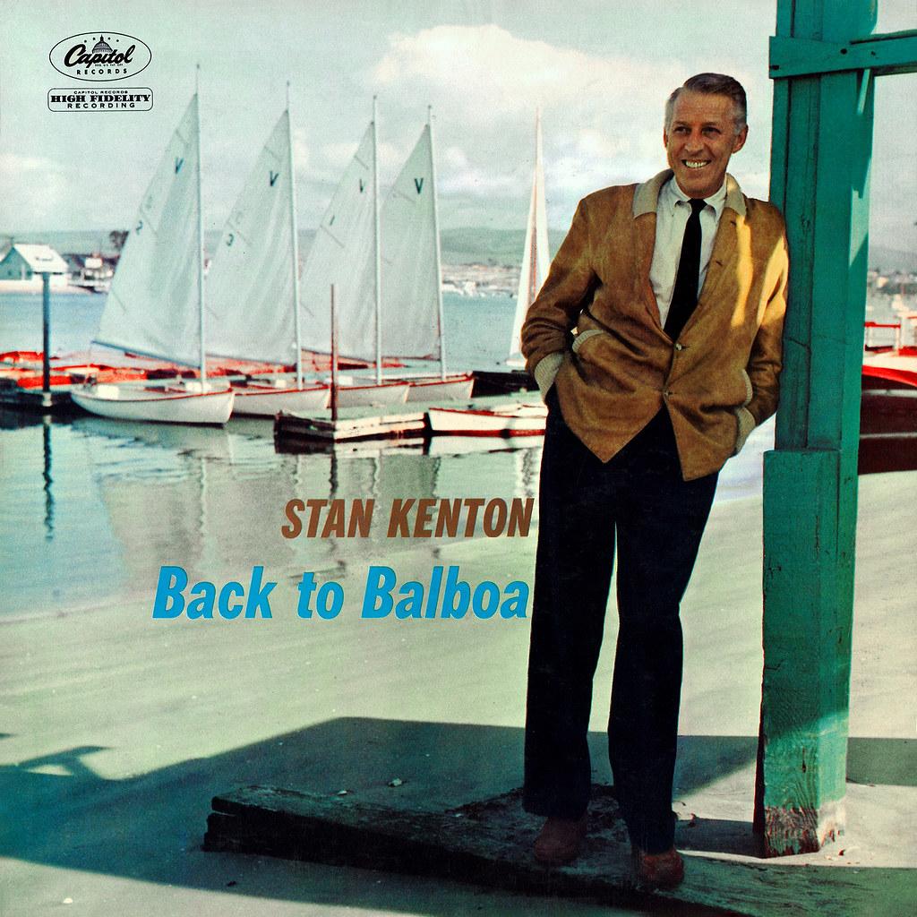 Stan Kenton - Back to BalboaStan Kenton - Back to Balboa
