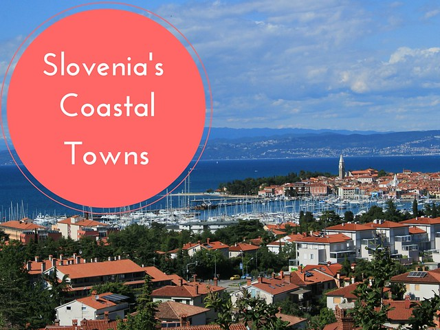 Slovenia's coastal towns