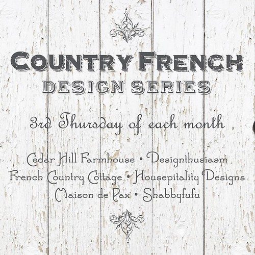 Country French Design Series - Housepitality Designs