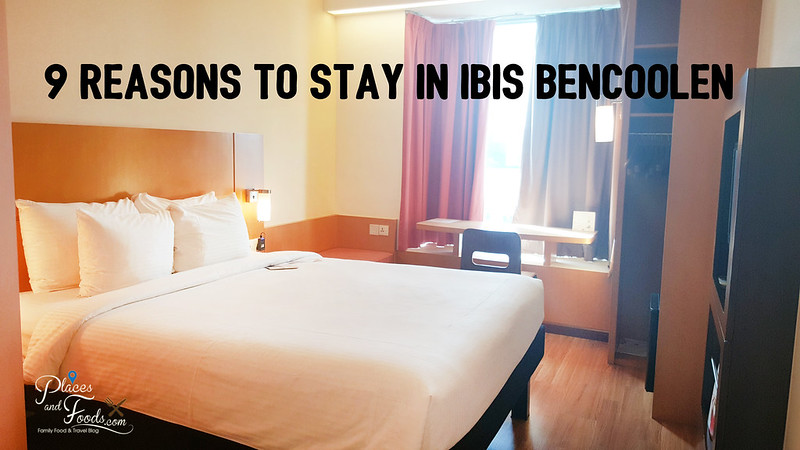 ibis bencoolen 9 reasons large