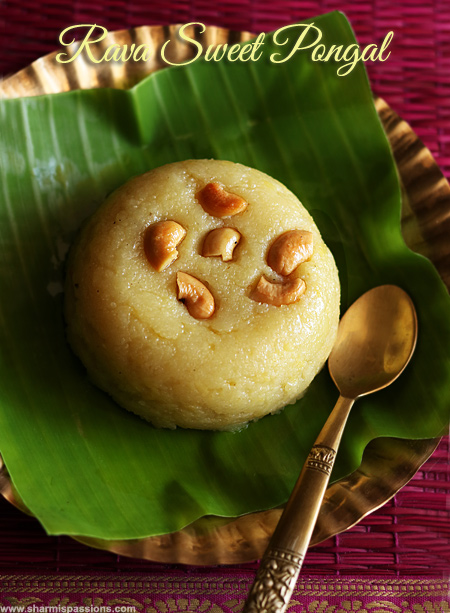 Rava Sweet Pongal Recipe