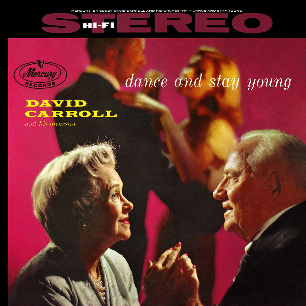 David Carroll - Dance and Stay Young