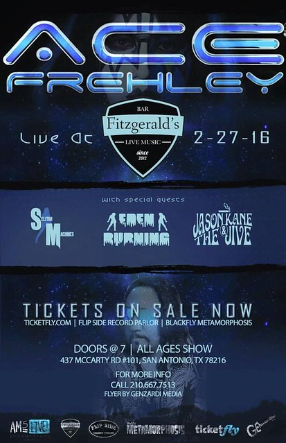 02/27/16 Ace Frehley/ Selfish Machines/ Eden Burning/ Jason Kane & The Jive @ Fitzgeralds, San Antonio, TX