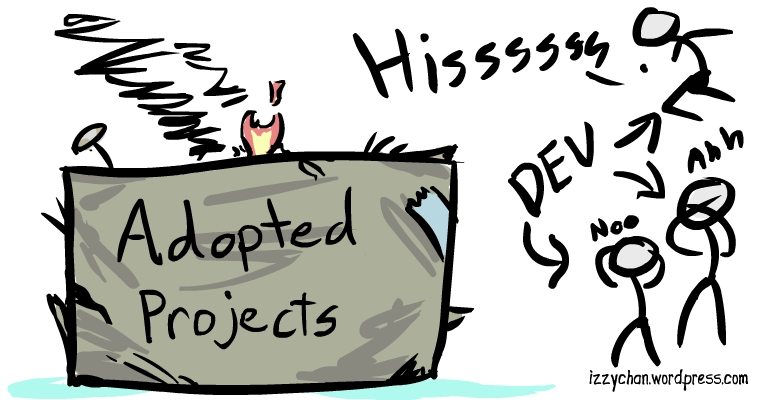adopted projects devs hate them