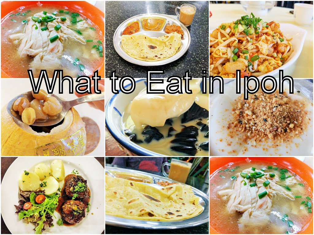 What to Eat in Ipoh