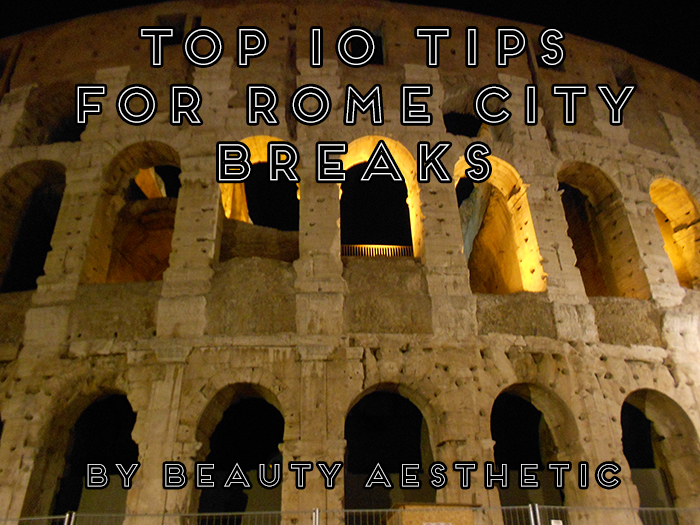 Top 10 Rome, Italy Tips