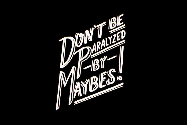 Don't be Paralyzed by Maybes by Timothy Goodman at Graphika Manila 2016 Photo by Sundae Scoops
