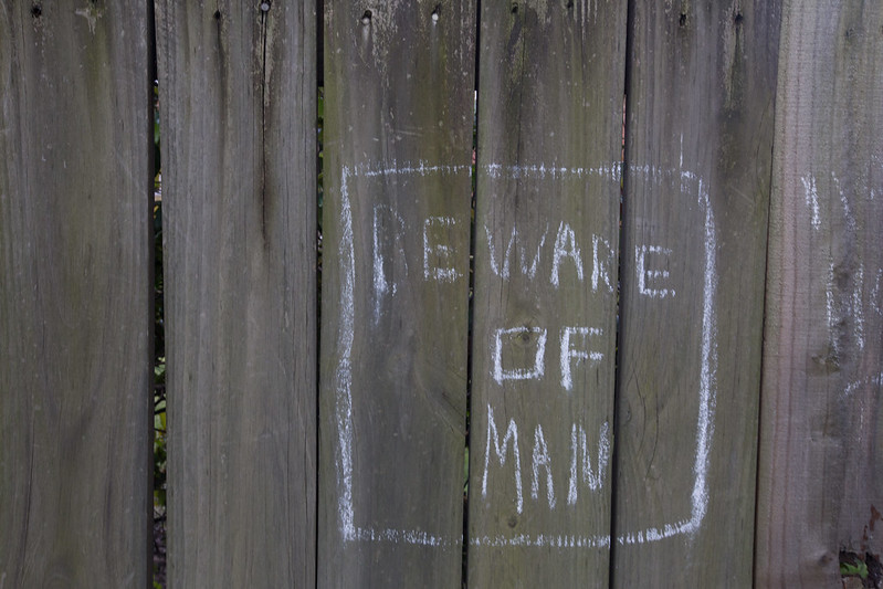 beware of man