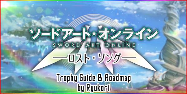 Sword Art Online: Lost Song ~ Trophy Guide & Roadmap