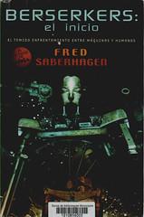 Fred Saberhagen, Berserkers el inicio