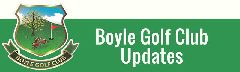 Boyle Golf Updates