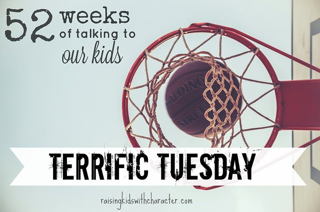 52 Weeks of Talking to Our Kids: Terrific Tuesday or Wonderful Wednesday