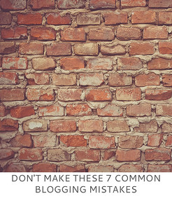 Not Dressed As Lamb | Don't Make These 7 Common Blogging Mistakes
