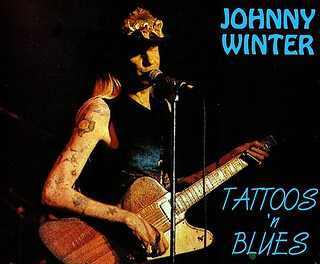 Johnny Winter - Tattoos and Blues