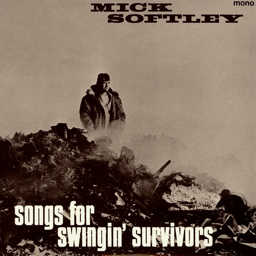 Mick Softley - Songs for Swingin' Survivors