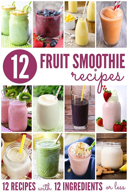 12 Fruit Smoothie Recipes #12bloggers
