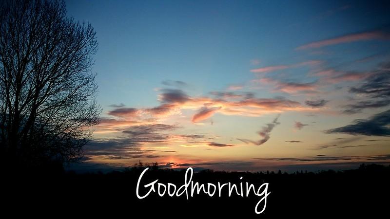 Goodmorning!