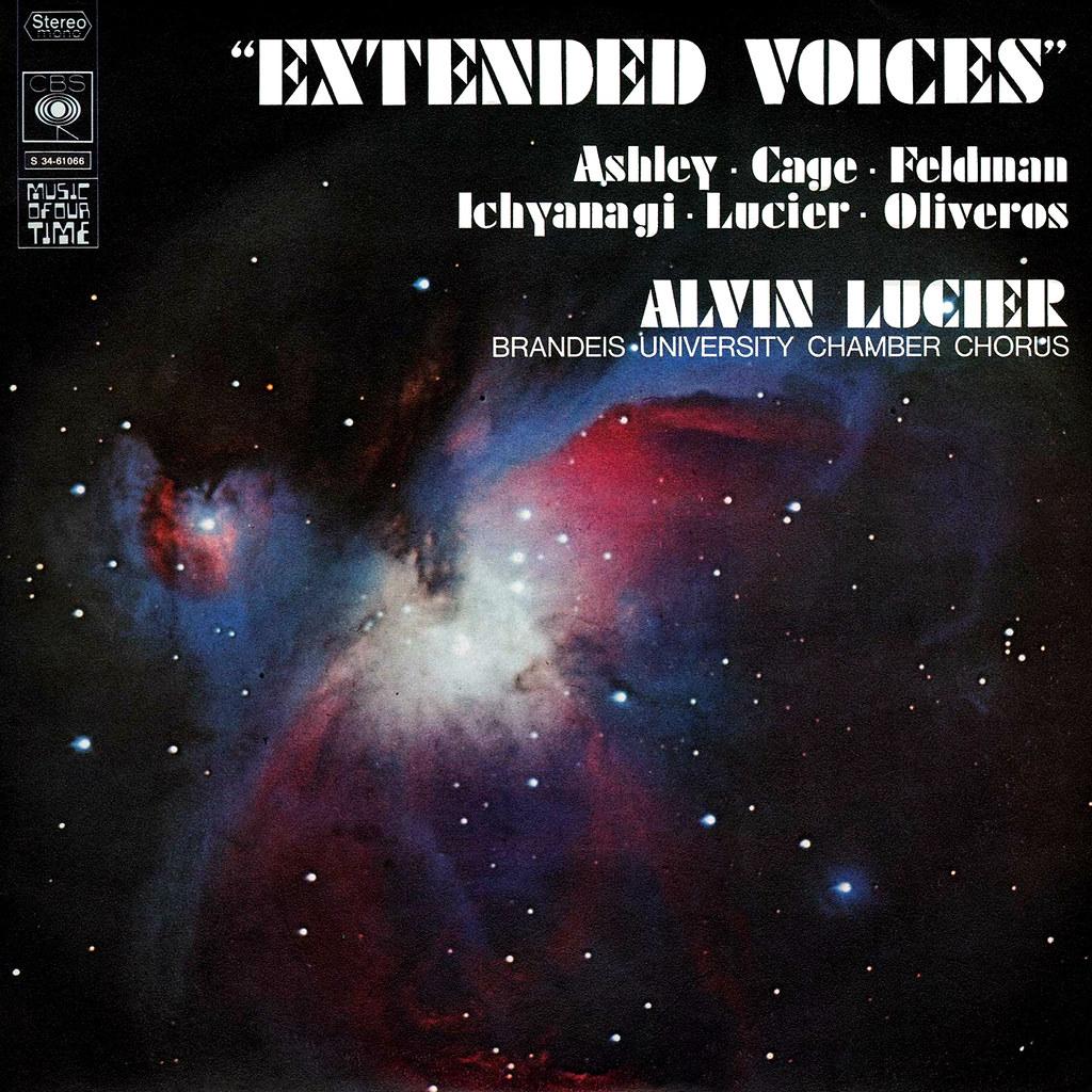 Alvin Lucier - Extended Voices