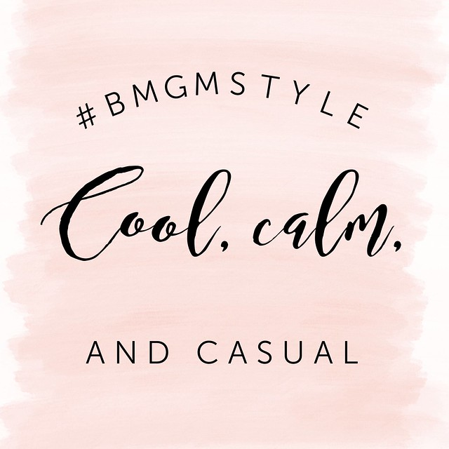 #BMGMStyle cool, calm and casual