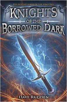 Dave Rudden, Knights of the Borrowed Dark