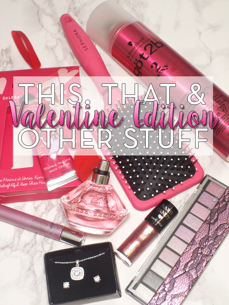 This That & Other Stuff Valentine Edition