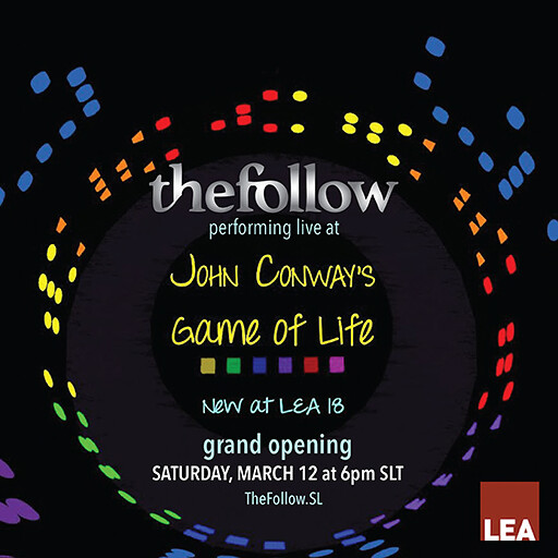 The Follow - Conway's Game Of Life SL Event