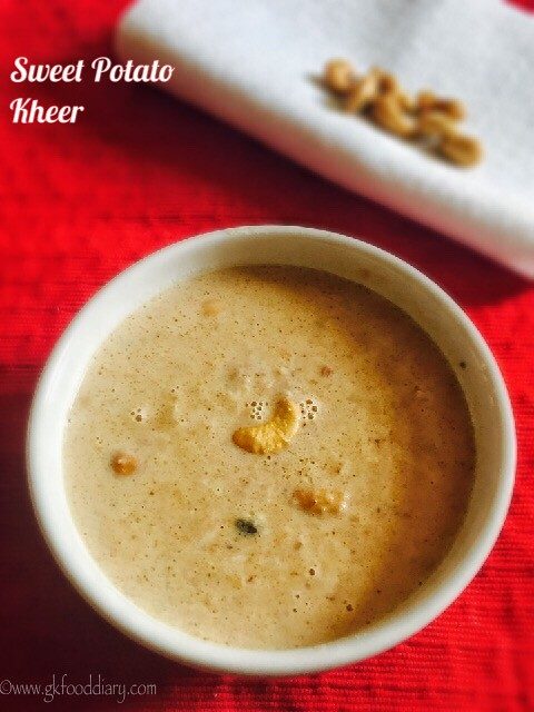 Sweet Potato Kheer Recipe for Babies, toddlers and Kids 5