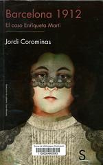 Barcelona 1912 El caso Enriqueta Martí, Jordi Corominas