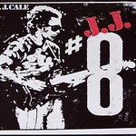 "J.J. CALE 8 EIGHT 12"" LP VINYL"
