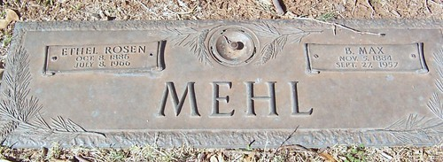 B. Max Mehl grave marker all