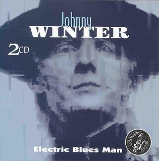 Johnny Winter's Electric Blues Man