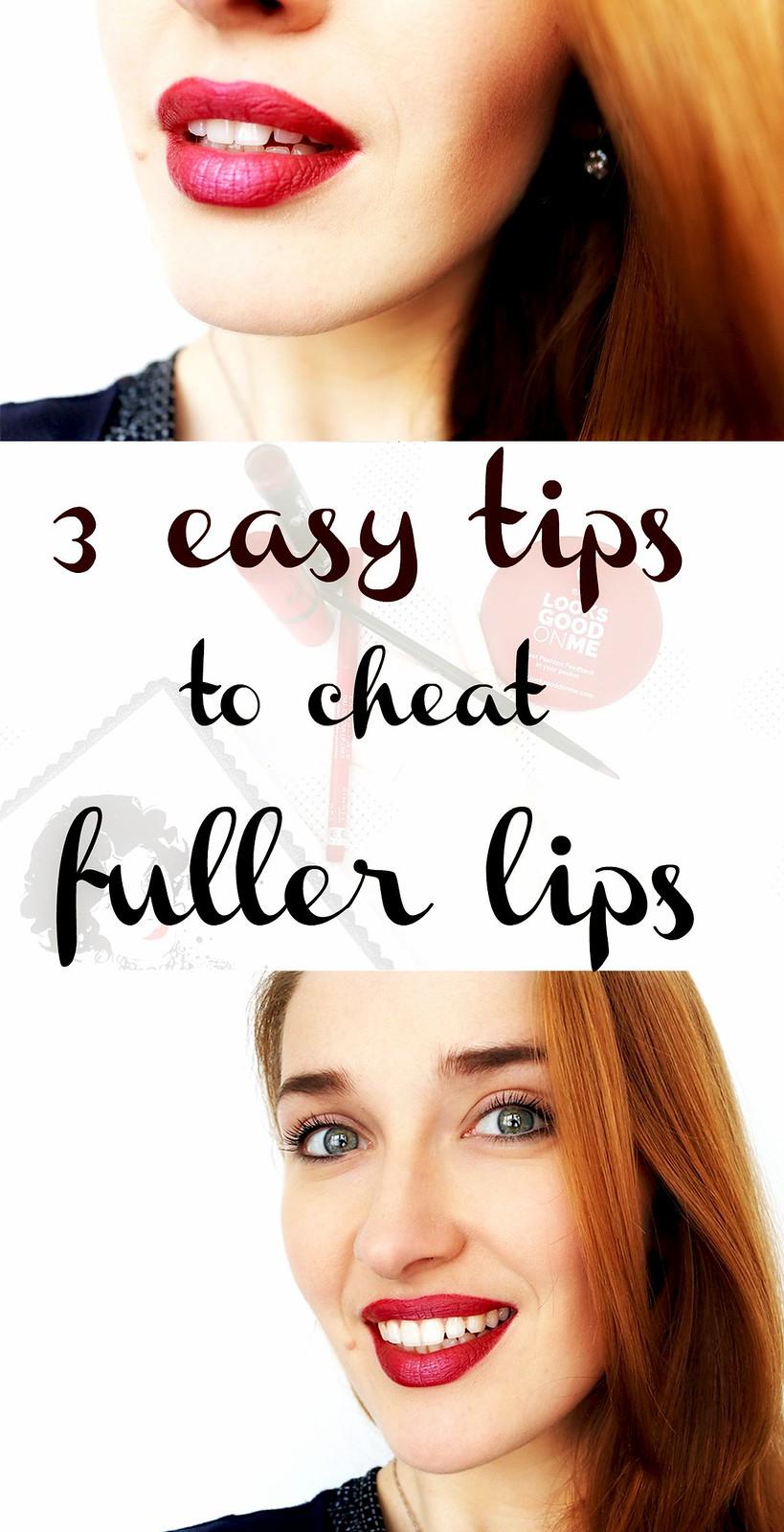 3 easy tips to cheat fuller lips