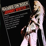 The Johnny Winter Story Aka Raised On Rock