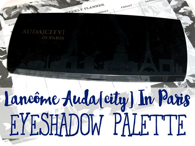 Lancôme Audacity In Paris Eyeshadow Palette