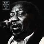 Muddy Waters - Mudddy 'Mississipi' Waters Live