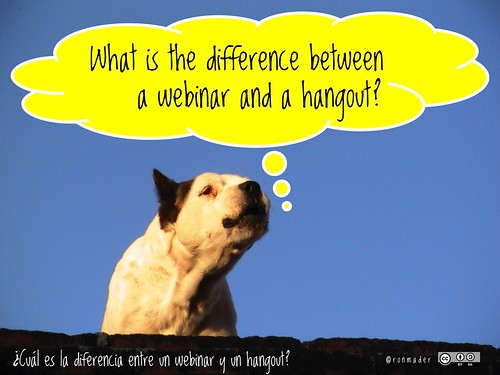 What is the difference between a webinar and a hangout? = ¿Cuál es la diferencia entre un webinar y un hangout? #roofdog