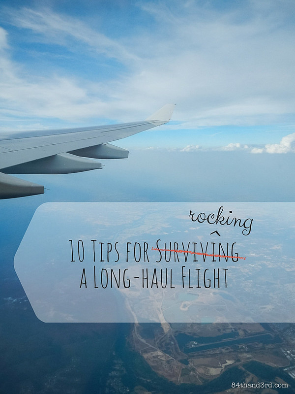 10 Tips for Rocking a Long-Haul Flight - Travel Tips