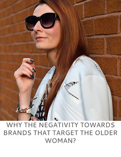 Not Dressed As Lamb | Why the Negativity Towards Brands That Target the Older Woman?