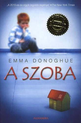 Emma Donoghue: A szoba (Alexandra, 2011)