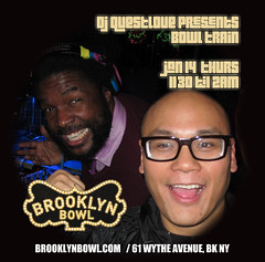 1/14 - THURS TONITE - DJ Neil Armstrong @ Bowltrain at Brooklyn Bowl for Questlove
