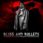 Blues and Bullets – Episode 1