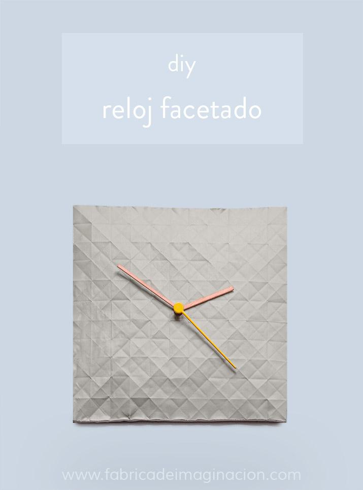 DIY Reloj facetado · DIY Faceted wall clock · Fábrica de Imaginación