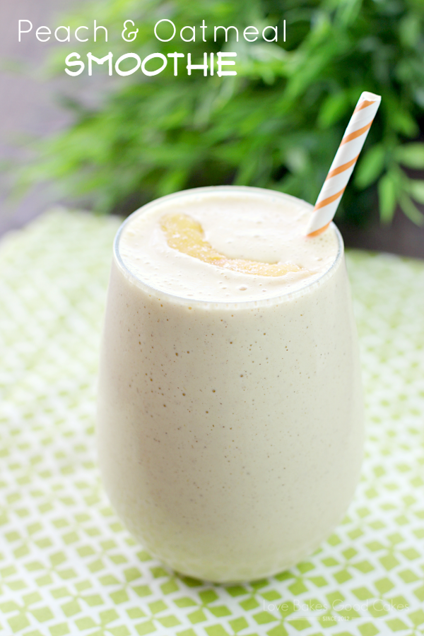 No time for breakfast? Think again! This Peach & Oatmeal Smoothie is quick, easy and delicious!