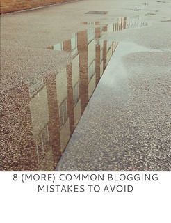 Not Dressed As Lamb | 8 (More) Common Blogging Mistakes to Avoid