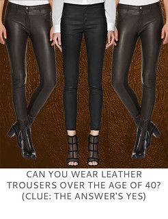 Not Dressed As Lamb | Can You Wear Leather Trousers Over the Age of 40? (Clue - The Answer's Yes)