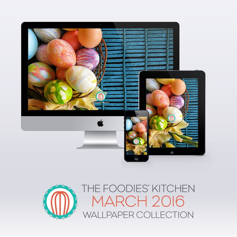 Foodies Freebie: March 2016 Wallpaper Collection
