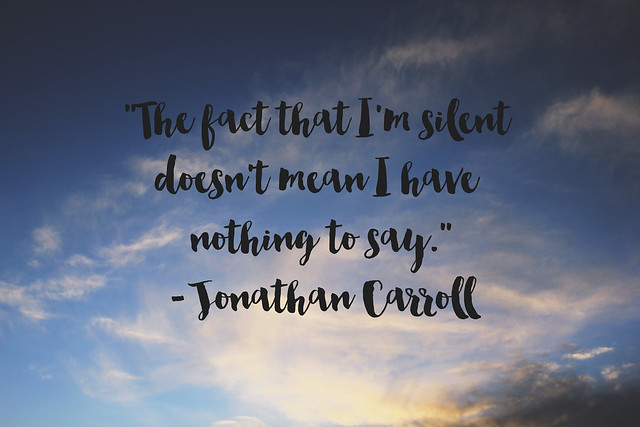 The fact that I'm silent...