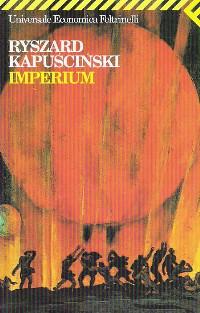 Ryszard Kapuscinski, Imperium