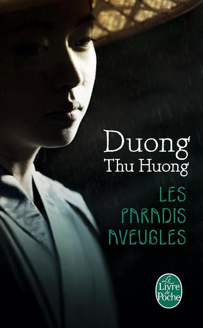 Les Paradis aveugles – 9 avril 2014 - de Duong Thu Huong (Auteur)