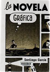 Santiago García, La novela gráfica
